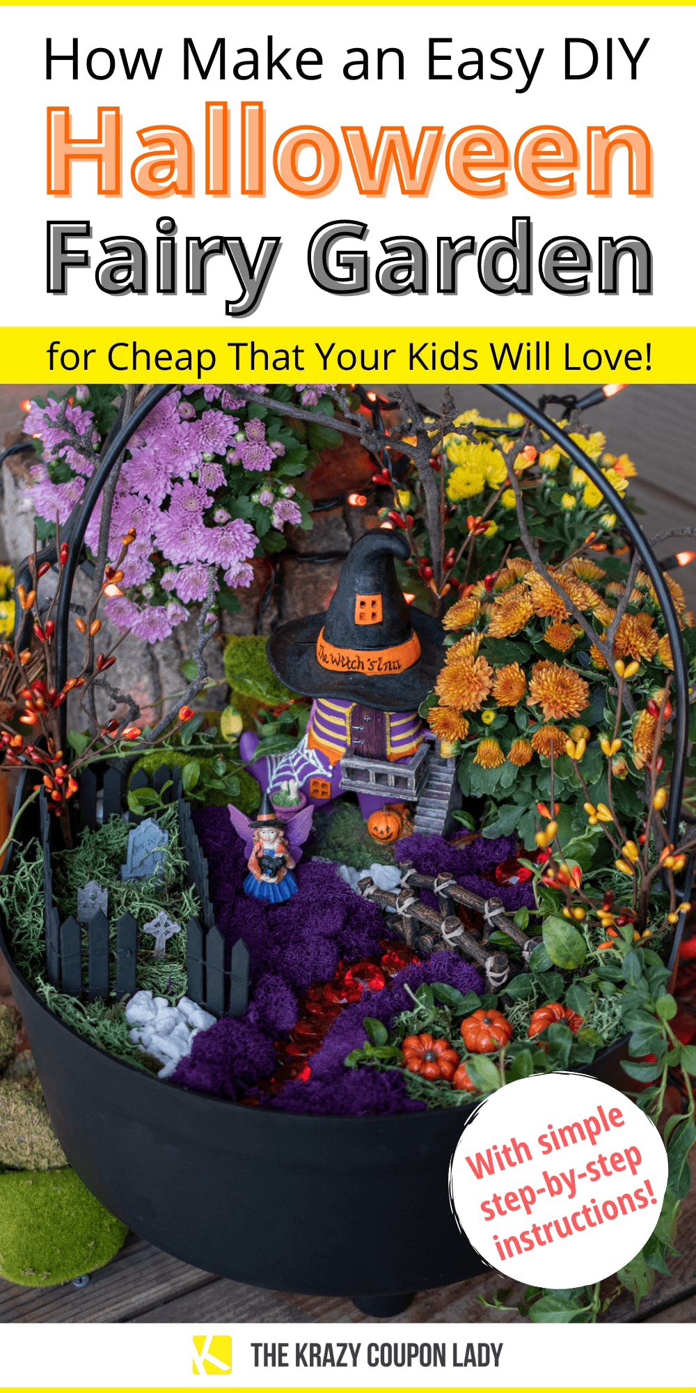 Make An Easy Halloween Fairy Garden Your Kids Will Love The Krazy Coupon Lady
